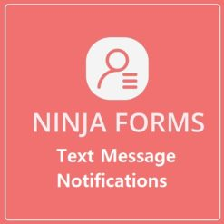 Ninja Forms Text Message Notifications