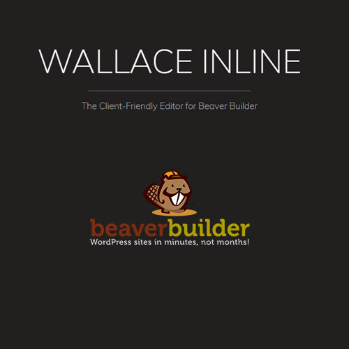 Wallace Inline – Front-end Content Editor for Beaver Builder