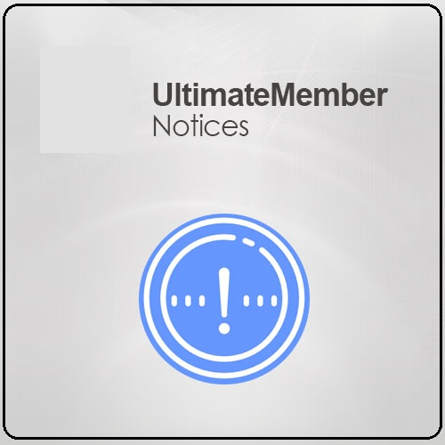 Ultimate Member Notices 2.0.6
