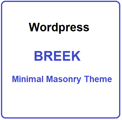 Breek - Minimal Masonry Theme for WordPress